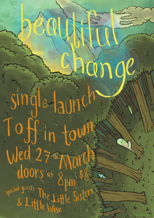 Beautiful Change new single launch posterIf you're in Melbourne you should come along, these guys and gals know how to have a hoedown..