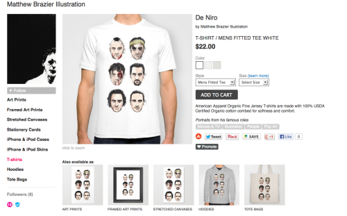 De Niro on Society 6  You can now swap your dinero for a de niro on Society 6, available in T Shirts (I always wanted a T shirt like this which was why I did the project!) or prints of various sizes.Plus Society 6 are offering free shipping today!  http://society6.com/MatthewBrazierIllustration