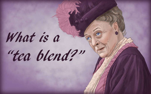 #dowager #tea #snob #loveit