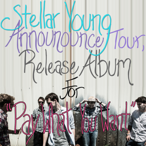 "bestroomontt:   Stellar Young Announce Tour, Release Album For ""Pay What You Want"" POSTED BY NEESH ⋅ JANUARY 21, 2013 On December 18th, 2012, Stellar Young released their debut full-length album, Everything At Once. The entire band celebrated its release in the PPRAE Turntable.FM room with a digital listening party! Most of the band was at their headquarters, however, one of the members was at his dayjob, but still participated in the discussion and party … Continue reading »"