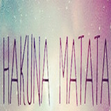 Words of wisdom: Hakuna matata