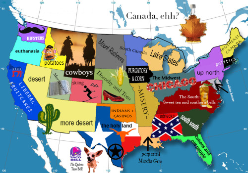frenchyisfierce:  US Stereotype Map   Oooooh NO. Don't ya DARE compare us with your Taco Bell OH HELL NO.