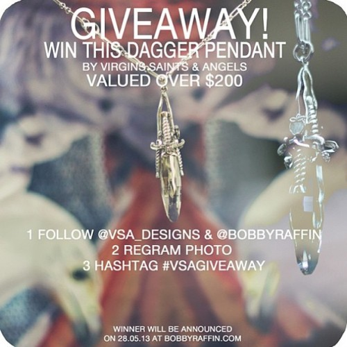 VSA #GIVEAWAY happening on @bobbyraffin #entertowin the dagger pendant!!!