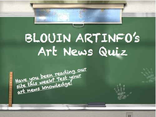 Think you know your art stuff? Take our weekly art news quiz and test your knowledge!: http://bit.ly/11yeM1X