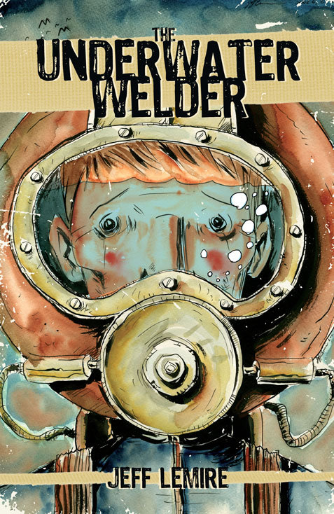 I just finished reading Jeff Lemire's graphic novel The Underwater Welder. It's like an awesome Twilight Zone episode that was never made. Lemire is easily my favorite comic book writer out there right now. Check it out!