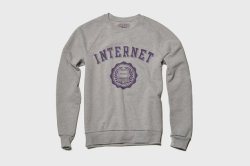 I heart the Internet. I want the sweatshirt to prove it. (via Fancy - INTERNET Sweatshirt by Fourth Floor Print Shop)