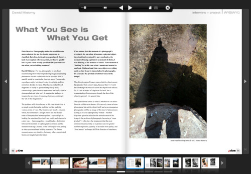 Some of my work and an interview from the book WYSIWYG in a new Prism Magazinehttp://issuu.com/prism_photomagazine/docs/prism_09
