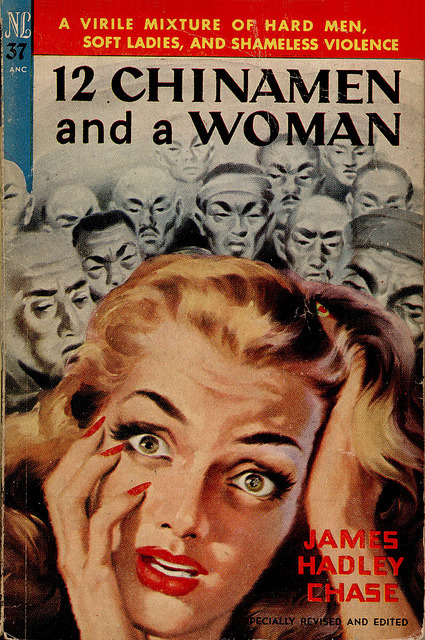 12 Chinamen and A Woman by James Hadley Chase (1950)