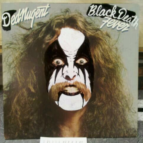 Ded Nugent - Black Death Fever.