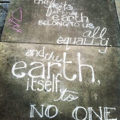 "#Chalk #walk #art: ""the fruits of the earth belong to us equally and the earth itself to no one."" #Quote #life #StreetArt #Vancouver #FalseCreek"