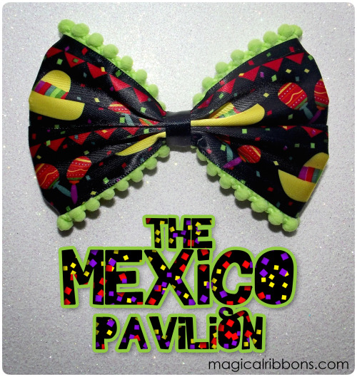 Magical Ribbons - The Mexico Pavilion (Limited Edition)