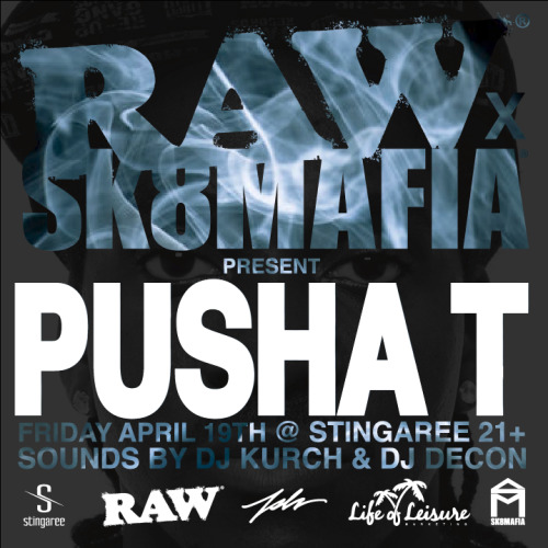 RAW Rolling papers x SK8MAFIA x PUSHA T Party flyer - 2013