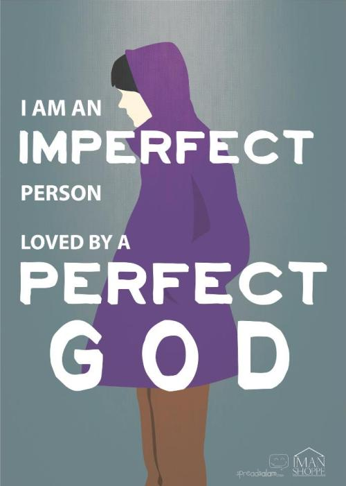 imperfect person…