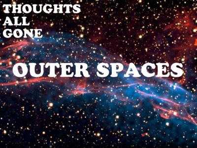 """Outer Spaces"" is a track by chillhop new comer thoughts all gone. This song is comprised of a series of piano notes that relays an eerie vibe. This song is a pretty rad tune and i know you can expect a lot more from this fellow. thoughts all goneFacebookhttp://www.facebook.com/thoughtsallgoneSoundcloud https://soundcloud.com/thoughtsallgone"