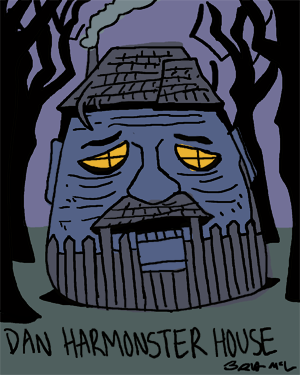 garbagebarf:  Dan Harmonster House