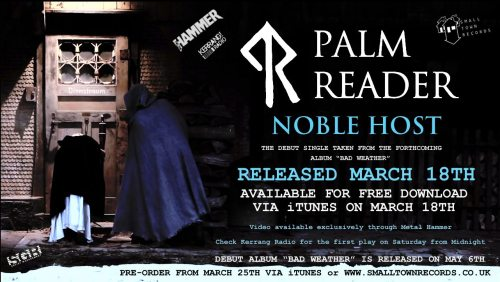 "We've just finished the video for the debut single Noble Host from Palm Reader's new Album ""Bad Weather"", which will be released exclusively through Metal Hammer Magazine!! Released MARCH 18th 2013! Get ready for the drop!…"
