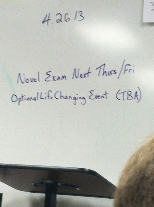 My English teacher keeps it real.