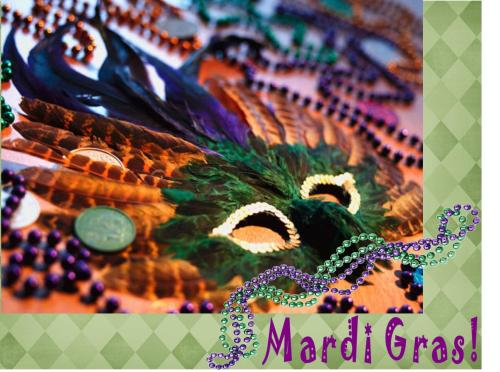 On Display: Mardi Gras! Fat Tuesday is right around the corner on February 12—why not celebrate by checking out a book set in New Orleans? Suggested titles: The Delta Sisters, by Kayla Perrin The Crowning Glory of Calla Lily Ponder, by Rebecca Wells Bourbon Street, by Leonce Gaiter Jass, by David Fulmer The Unnatural History of Cypress Parish, by Elise Blackwell