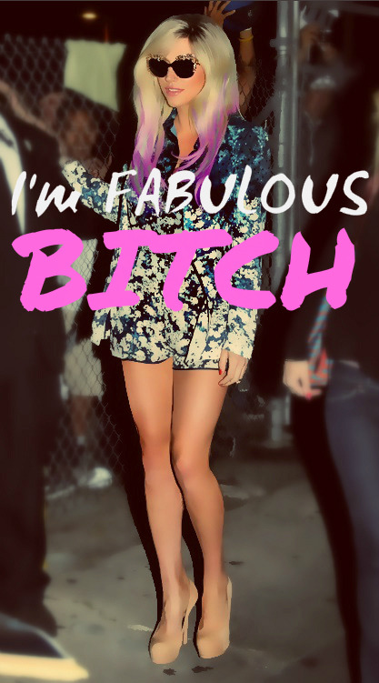 Ke$ha: I'm fabulous BITCH! EDITED BY ME.