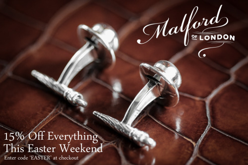 malfordoflondon:  15% Off Everything This Easter Weekend 15% off everything thie easter weekend at Malford of London. Enter code 'EASTER' at checkout. Offer expires Midnight, Monday April 1st