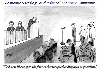 "econsociology:  ""We'd now like to open the floor to shorter speeches disguised as questions.""Let the academic conferences season begin! :-)"