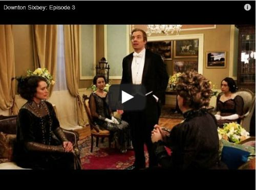 WATCH THE NEW DOWNTON SIXBEY NOW
