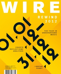 January 2013 cover of Wire.