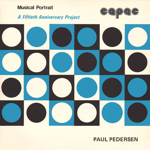Paul Pederson, Musical Portrait, LP cover, 1977 Source: Project Thirty-Three