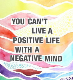 themillionthingsilove:  Stay positive