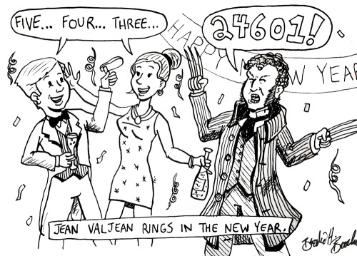 Don't invite Jean Valjean to your New Year's Party. Happy new one, everybody.