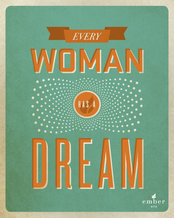 betype:  Every Women Has A Dream  Get inspired on Betype.co
