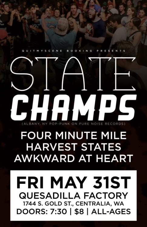 statechampsny:  fourminutemilewa:  Less than two weeks away!  Centralia, WA! Come show us what's up. Does this place sell quesadillas?? I'm so excited.