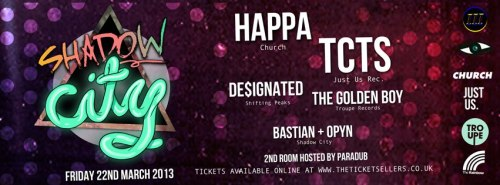 Tomorrow night Shadow city presents Happa, TCTs, designated and The golden Boy at the rainbow warehouse Birmingham  Event page: http://www.facebook.com/events/159694167518886/