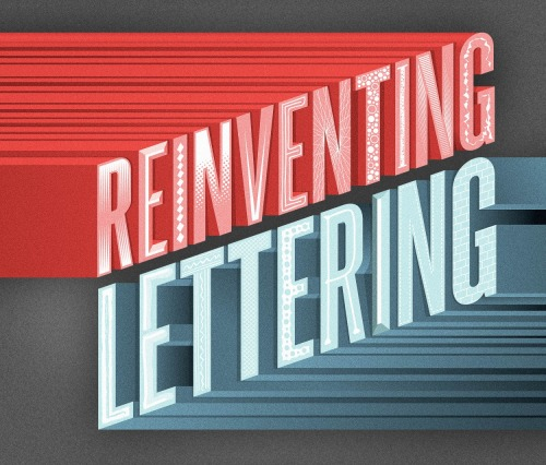 "This is the UK cover for Reinventing Lettering, a book by Emily Gregory. A lovely collection that gathers some of today's finest typographers, illustrators, designers and lettering artists all in a single publication. It also features the 4 of us along with many FoT guests, friends and folks we admire. In the USA, this book is titled ""Little Book of Lettering"""