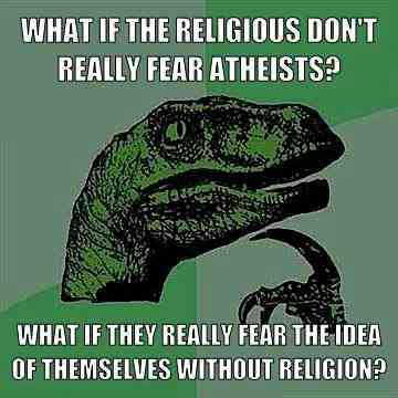 thegodlessatheist:  They fear the unknown but mostly they lack common sense and education of their religion