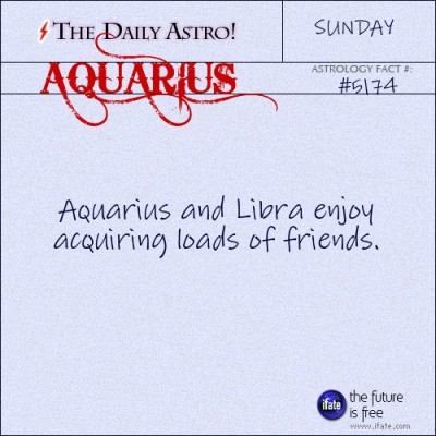 Aquarius 5174: Check out The Daily Astro for facts about Aquarius.and u can get a free tarot reading here. :)