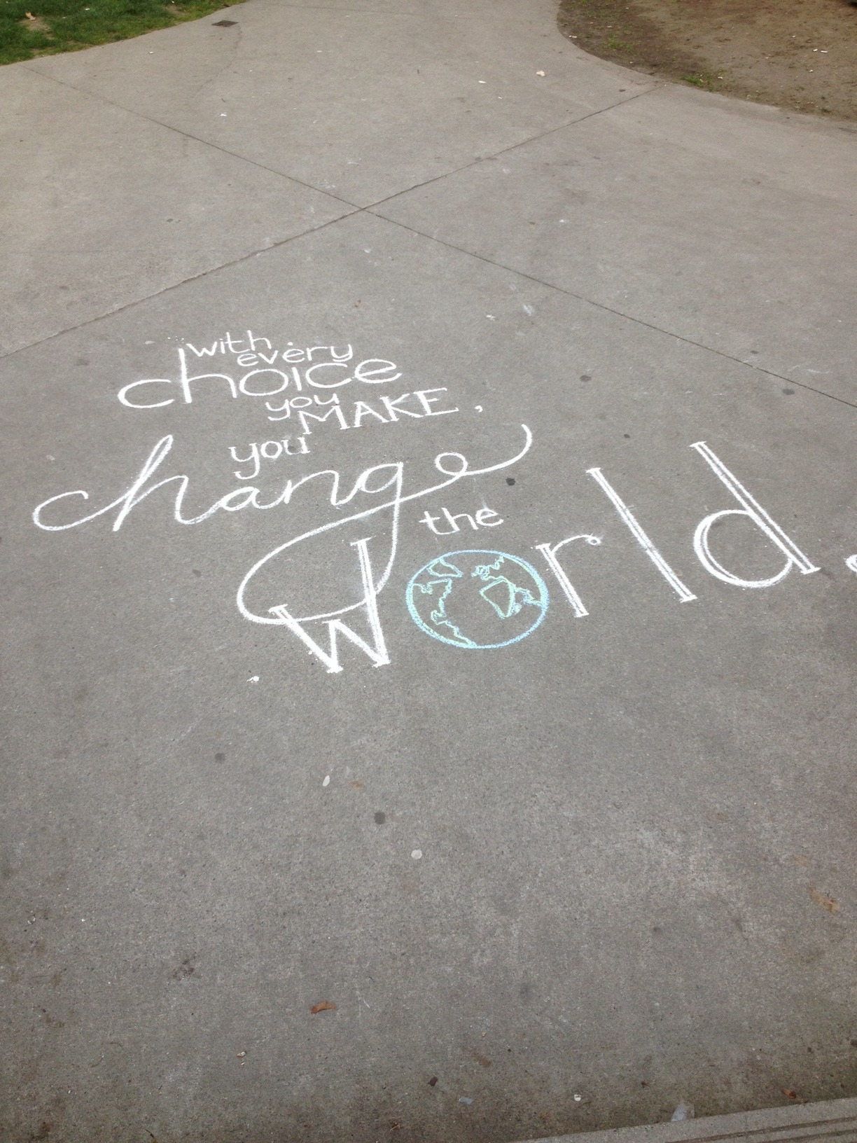 Chalked outside our office the other day