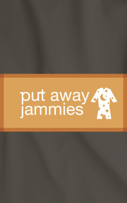 Put Away Jammies