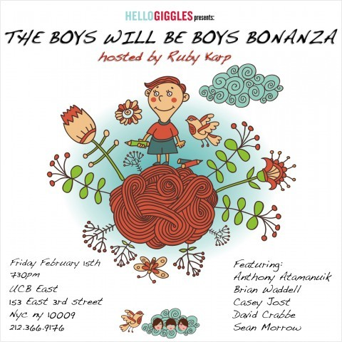 NEW YORK! HELLOGIGGLES PRESENTS: THE BOYS WILL BE BOYS BONANZA AT UCBEAST!by Torre Healy http://bit.ly/WKkxaO