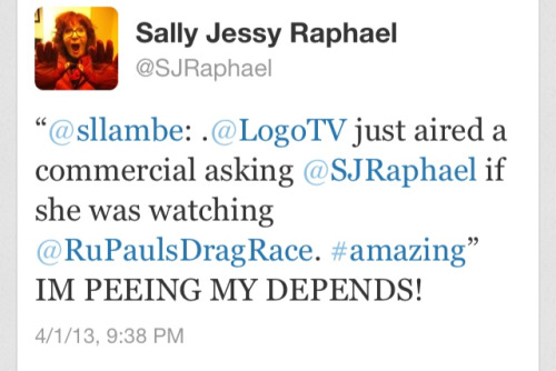 If you're not following Sally Jessy Raphael you're really missing out. (She live-tweets RuPaul's Drag Race.)