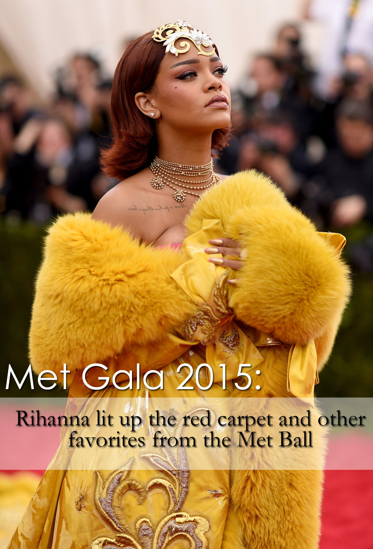Rihanna lit up the red carpet and other favorites from the Met Ball
