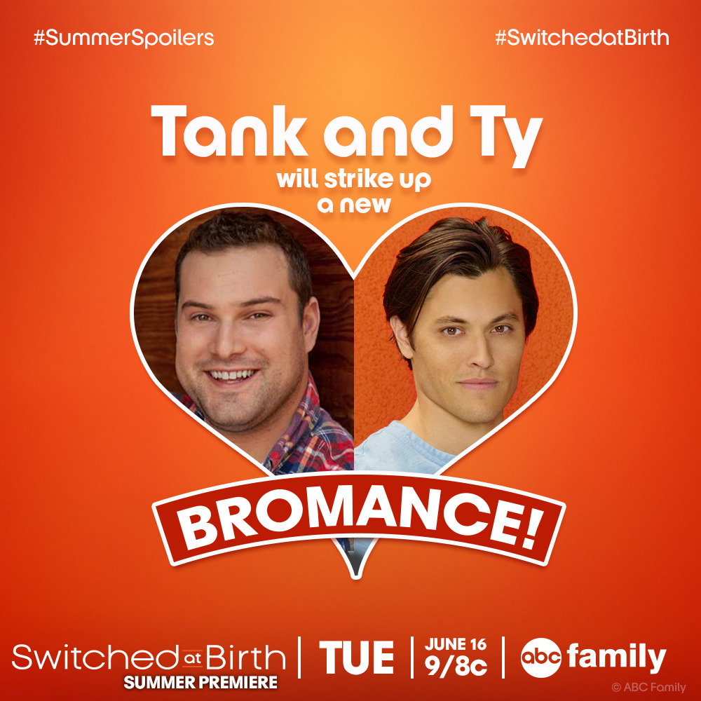 Can't wait for more Switched at Birth? We've got some juicy #summerspoilers! Ty and Tank will strike up a new bromance in the summer season!