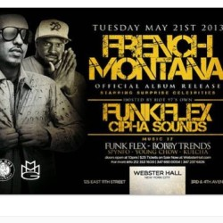 @frenchmontana #official #album #realease #party #websterhall #funkflex #chiphasounds #hot97