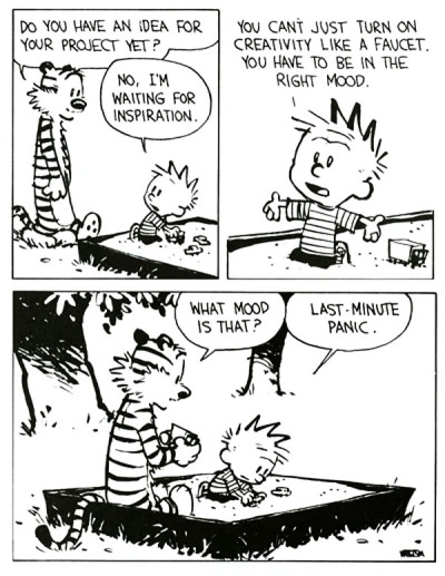 acquaintedwithrask:  this comic defines me  Calvin and Hobbes defines most of my life.