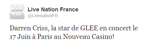 """Darren Criss, the star of Glee in concert on June 17 in Paris at Nouveau Casino!"""