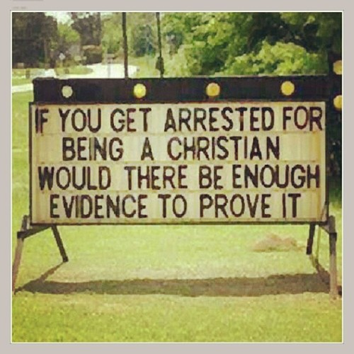 jesuslivinginme:  #arrested #christian #evidence