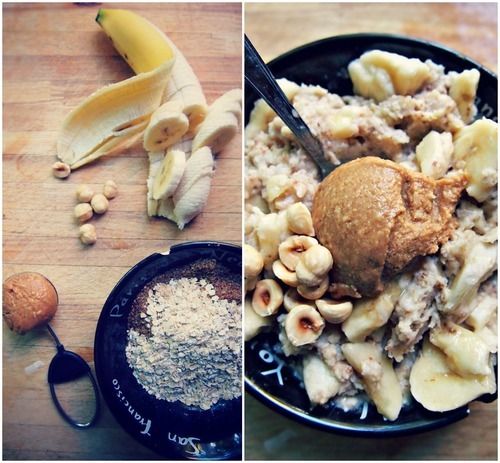 fearlessfitnesshappiness:  Peanut Butter / Banana Oatmeal Ingredients: 1/2 Cup Whole Grain Oats 1/3 Cup Water 1 Tbsp Flax Seed (Ground) 1 Medium Banana 1 Large Tbsp Natural Peanut Butter 1 Tsp Hazelnuts Directions: Microwave flax, water and oatmeal for 60 seconds in microwave or until thick.  Slice banana and add to oatmeal Top with peanut butter and hazelnuts