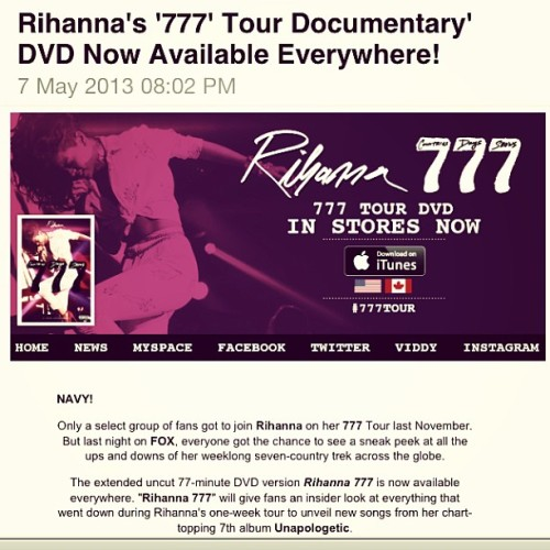 @badgalriri's #777Tour Documentary DVD is now available evRIHwhere!