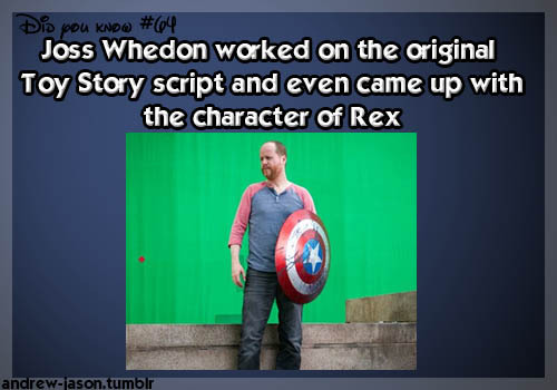 andrew-jason:  Did You Know:Joss Whedon worked on the original Toy Story script and even came up with t the character of Rex
