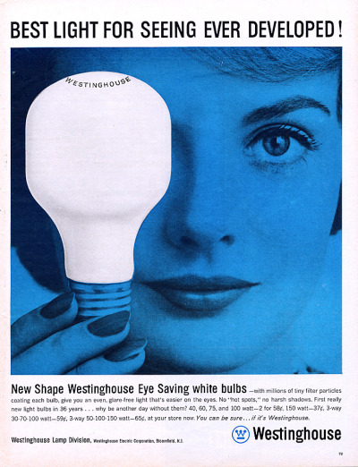 what-floats-my-boat:  Westinghouse light bulbs ad(via mid-century pretty)